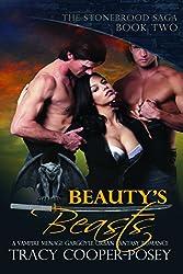 Beauty's Beasts: A Vampire Menage Gargoyle Urban Fantasy Romance (The Stonebrood Saga Book 2)