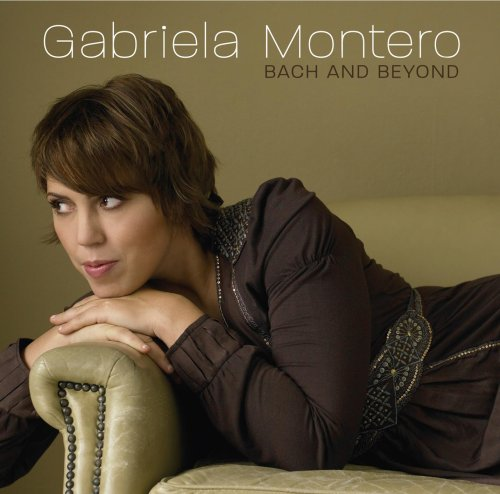 Bach and Beyond - Gabriela Montero by Warner Classics