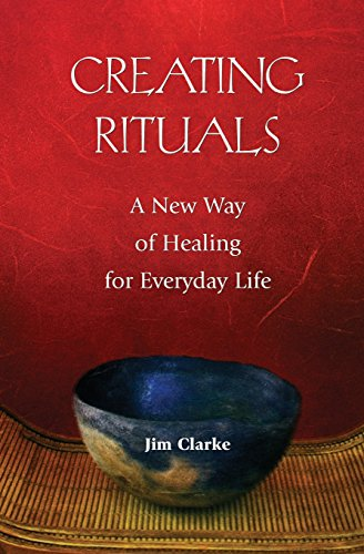 Creating Rituals: A New Way of Healing for Everyday - 3 Way Quasi