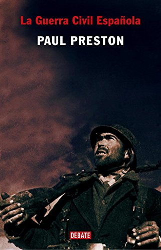 La Guerra Civil Española (HISTORIAS): Amazon.es: Preston, Paul: Libros