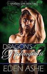 Dragon's Redemption: (Dragon Lore Book 2)