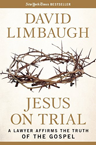 Jesus On Trial by David Limbaugh