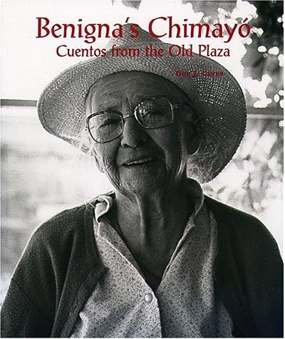 Benigna's Chimayó: Cuentos from the Old Plaza (English and Spanish Edition) (The Plaza Salt Lake City)