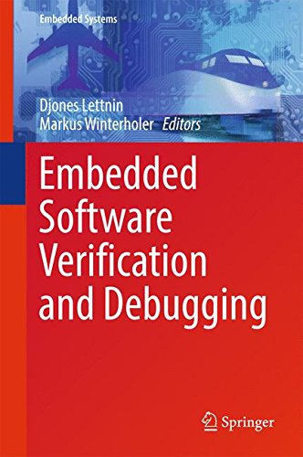 Embedded Software Verification and Debugging (Embedded Systems) by Markus Winterholer