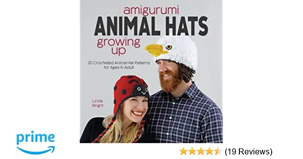 e10f3aff6d0 Amigurumi Animal Hats Growing Up  20 Crocheted Animal Hat Patterns for Ages  6-Adult  Linda Wright  9781937564995  Amazon.com  Books