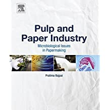 Pulp and Paper Industry: Microbiological Issues in Papermaking