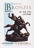 Bronzes of the 19th Century, Pierre Kjellberg, 0887406297