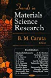 Trends in Materials Science Research, Caruta, B. M., 1594543674