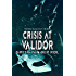 Crisis at Validor (Ptorix Empire Book 4)