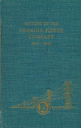History Of The Georgia Power Company  1855 1956