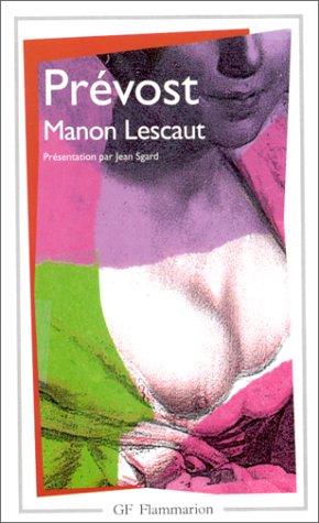 Histoire du chevalier Des Greux et de Manon Lescaut (French Edition)