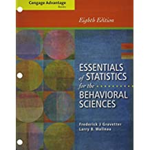 Bundle: Cengage Advantage Books: Essentials of Statistics for the Behavioral Sciences, Loose-leaf Version, 8th + MindTap Psychology, 1 term (6 months) Printed Access Card by Frederick J Gravetter (2013-08-08)