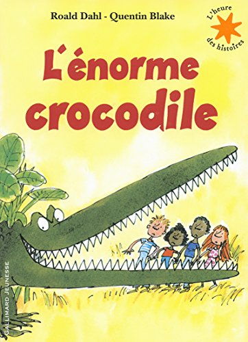 L'énorme crocodile -Book plus Audio CD (French Edition) by French and European Publications Inc