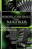 Exploring the Matrix, Karen Haber, 074347502X