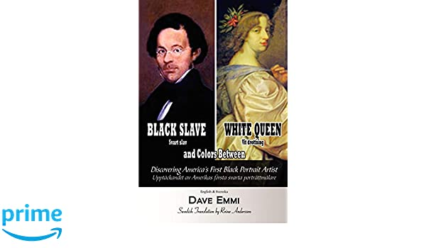 Black Slave – White Queen and Colors Between