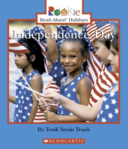 Independence Day Rookie Read About Holidays product image