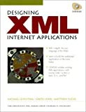 img - for Designing XML Internet Applications book / textbook / text book