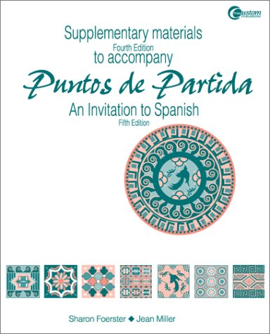 Supplementary Materials t/a Puntos de Partida:  An Invitation to Spanish 5/e