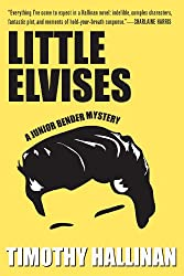 Little Elvises (A Junior Bender Mystery Book 2)