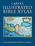 Carta's Illustrated Bible Atlas by F F Bruce