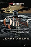 The Quest: The Survivalist
