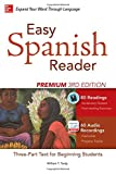 img - for Easy Spanish Reader Premium, Third Edition: A Three-Part Reader for Beginning Students + 160 Minutes of Streaming Audio (Easy Reader Series) book / textbook / text book