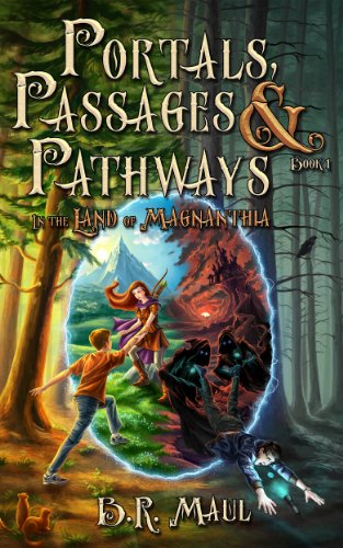 In the Land of Magnanthia (Portals, Passages & Pathways Book 1)