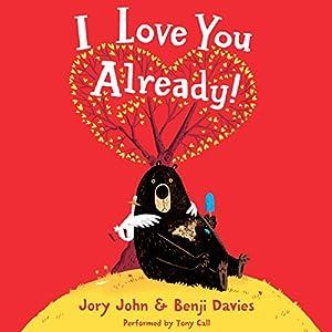 I Love You Already! Audiobook