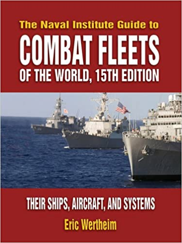 Amazon com: Naval Institute Guide to Combat Fleets of the World
