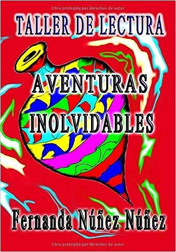 Taller de Lectura- Aventuras Inolvidables: Taller de Lectura- Historias de Aventuras y Fantasía | Cuentos | Literatura Infantil y Juvenil |Libro Didáctico: ...
