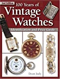 100 Years of Vintage Watches, Dean Judy, 0873498275