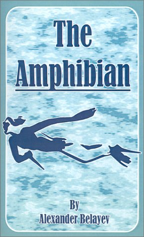 Download The Amphibian By Alexander Belyaev