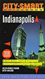 City Smart: Indianapolis, Helen W. O'Guinn and Betsy Sheldon, 1562613553