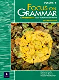 Focus on Grammar, Intermediate Level, Westheimer, Miriam and Fuchs, Marjorie, 020134680X