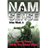 Nam Sense: Surviving Vietnam with the 101st Airborne Division