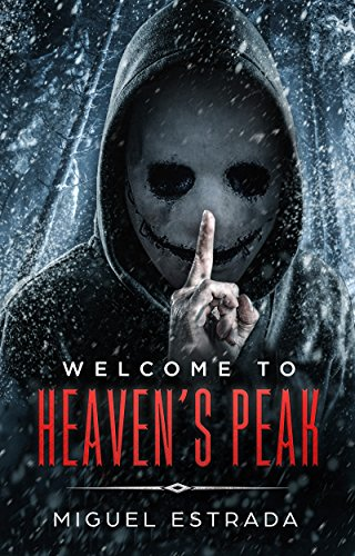 Heavens Peak (Heaven's Peak: A Gripping Suspense Novel)