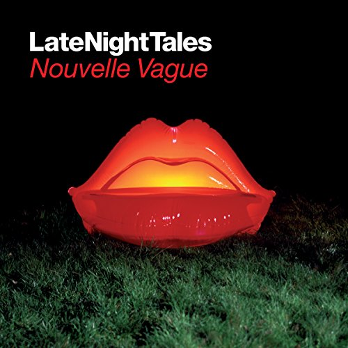 Late Night Tales: Nouvelle Vag...
