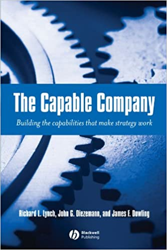 Book The Capable Company: Building the capabilites that make strategy work