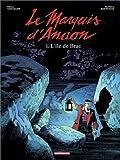 Marquis d'Anaon, tome 1 : L'Île de Brac