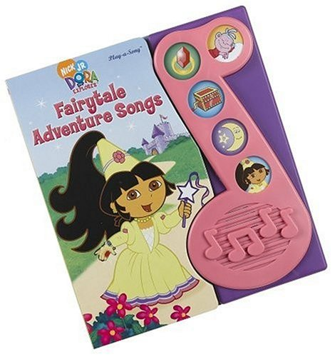 Little Music Note Play-A-Song: Dora the Explorer Fairytale Adventure Songs (Fairy Dora Adventure Tale)