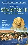 Sésostris III et la fin de la XIIe dynastie par Tallet