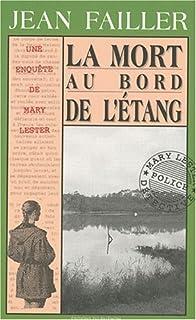 [Mary Lester] La mort au bord de l'étang