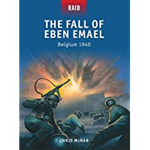 The Fall of Eben Emael: Belgium 1940