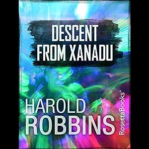 Descent from Xanadu Audiobook
