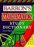 Barron's Mathematics Study Dictionary