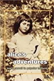 Front cover for the book Alice's Adventures: Lewis Carroll in Popular Culture by Will Brooker
