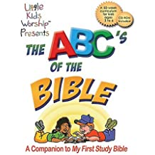 The ABC's of the Bible: A Companion to My First Study Bible [With CDROM]
