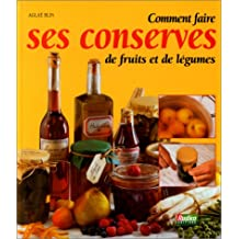 Comment faire ses conserves defruits...