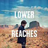 Lower Reaches (Deluxe Edition with bonus tracks)