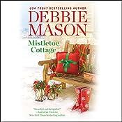 Mistletoe Cottage: Harmony Harbor, Book 1 | Debbie Mason